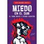 Miedo En El Sur - Ana Maria Shua- Sudamericana