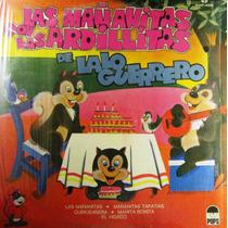 Las Ardillitas De Lalo Guerrero - Las Mañanitas Con Lp