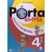 Porta Aberta - Historia E Geografia - 4. Ano - 3. Serie