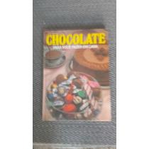 Livro Receitas Para Você Fazer Chocolate Em Casa