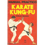 Libro Manual Práctico: Karate Kung-fu, Editorial Panapo