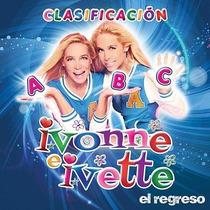 Clasificacion - Ivonne E Ivette