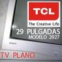 Tv Pantalla Plana Color 29 Pulgadas Gran Calidad De Sonido