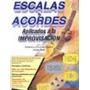 Fico De Castro - Escalas Y Acordes - Libro De Guitarra + Cd