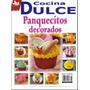 Recetas De Decoración De Cupcakes Ponquesitos Casero Y Más