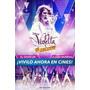 Poster Cine Original / Violetta El Concierto La Pelicula