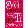 Libro Yo Antes De Ti - Jojo Moyes Pdf Epub Mobi