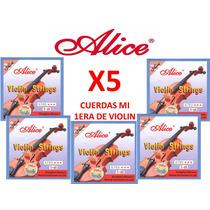 5 Cuerdas (mi) 1era Para Violin Alice A703 Nuevas