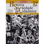 Livro História Sociedade & Cidadania 8º Ano Ed: Ftd