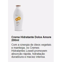 Creme Hidratante Dolce Amore Lowell 200ml