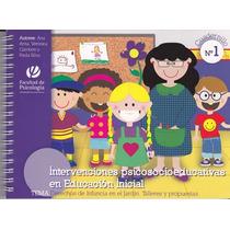 Intervenciones Psicosocioeducativas En Educacion Inicial De