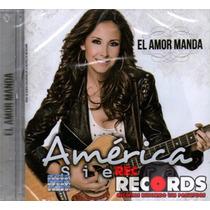 América Sierra, El Amor Manda, Fonovisa 2013, Nuevo!!!