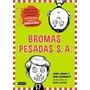 Bromas Pesadas S A - Jory John Y Mac Barnett - Destino