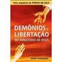 Demônios Libertação Ministério De Jesus + Porcos Na Sala + O