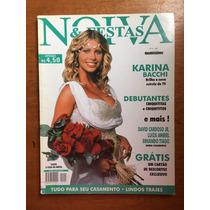 Revista Noiva E Festas Karina Bacchi Debutantes N°4 Ano 2001