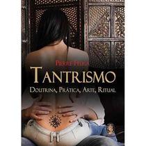 Livro Tantrismo - Pierre Feuga