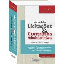 Manual Das Licitações E Contratos Administrativos