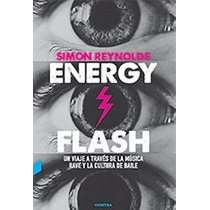 Energy/ Flash - Simon Reynolds - Ed. Contra