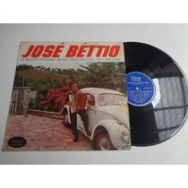 Lp José Béttio O Sanfoneiro Mais Premiado Do Brasil