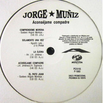 Jorge Muñiz - Aconsejame Compadre Lp