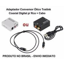 Adaptador Conversor Ótico Toslink Coaxial Dig P/ Rca + Cabo