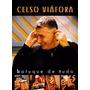 Dvd Celso Viáfora 2010 C/ Nilson Chaves Ivan Lins Batuque De