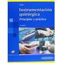 Instrumentacion Quirurgica Princ; Fuller Envío Gratis