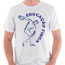 Camiseta Educação Física Camisa Blusa Curso Graduação