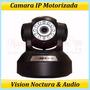Camara Ip Motorizada Con Audio Vision Noctura - Internet Mov