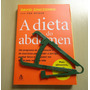 Livro A Dieta Do Abdômen David Zinczenko - Dieta Homem