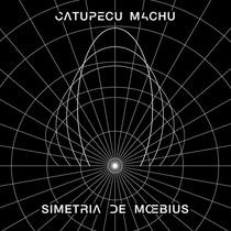 Cd Catupecu Machu Simetria De Moebius Open Music