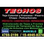 Techista-zinguero- Zona Norte,15-4945-8374 / 4766-2196 .