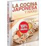 La Cocina Japonesa Y Nikkei - Lexus - Libro