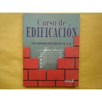 Luis Armando Díaz Infante De La M, Curso De Edificación, Tri