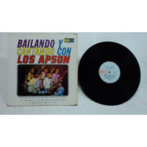 Bailando Y Cantando Con Los Apson 1973 Lp Rock And Roll Mex