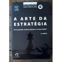 Livro A Arte Da Estratégia - Carlos Alberto Julio + Brinde