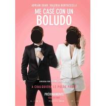 Posters, Murales, Banners, Me Case Con Un Boludo