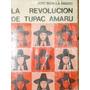 La Revolucion De Tupac Amaro