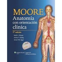 Libro: Anatomia Humana Con Orientación Clínica De Moore -pdf