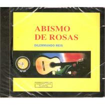 Cd Dilermando Reis - Abismo De Rosas - Novo***