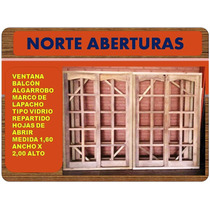 Ventanas - Puertas Balcón Con Y Sin Celosía - Postigos