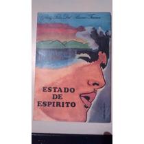 Livro: Estado De Espírito - Glady Felix Del Buono Trama