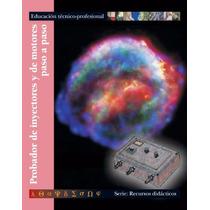 Libro: Probador De Inyectores Y De Motores Paso A Paso - Pdf