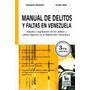 Manual De Delitos Y Faltas En Venezuela Rionero Giovanni