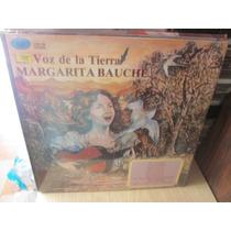 Margarita Bauche La Voz De La Tierra Disco Lp Nuevo ---