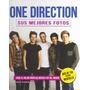 One Direction. Sus Mejores Fotos; Sara - Louise Envío Gratis