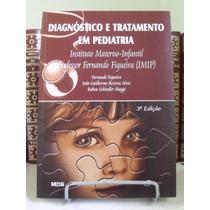 * Livro - Diagnóstico E Tratamento Em Pediatria - 3º Edição