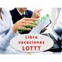 Sistema Hoja Excel Libro Vacaciones Art203 Ley Lottt Recibo