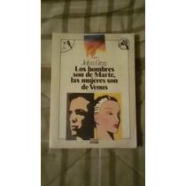 Libro Los Hombres Son De Marte, Las Mujeres Son De Venus, J.