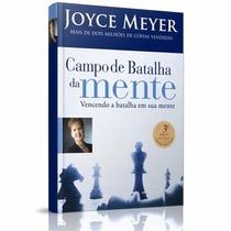 Livro Campo De Batalha Da Mente * Joyce Meyer
